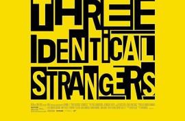 'Tres idénticos desconocidos', ...